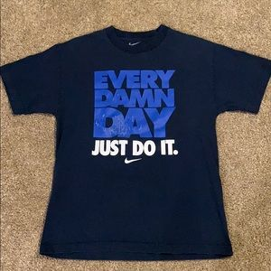 """Every Damn Day Just Do It"" Nike T-shirt"